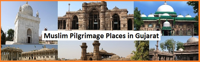 Muslim Pilgrimage Places in Gujarat
