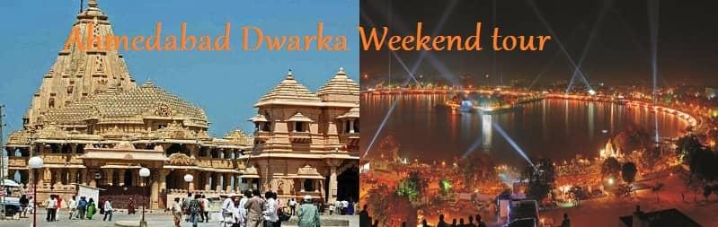 Ahmedabad Dwarka Weekend tour