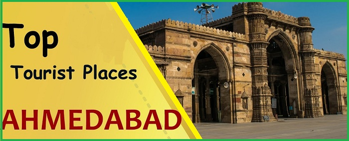 Tourist Attraction Places in Ahmedabad